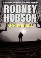 Kith and Kill by Rodney Hobson