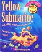 Yellow Submarine Sing A Song Storybook by…