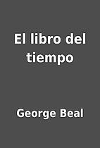 El libro del tiempo by George Beal
