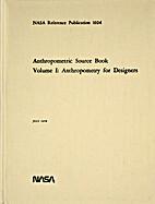 Anthropometric Source Book Volume I:…