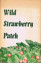 Wild strawberry patch by James H Ramp