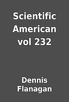Scientific American vol 232 by Dennis…