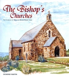 The Bishop's Churches by Desmond Martin