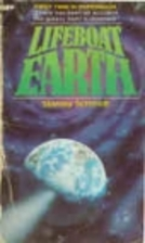 Lifeboat Earth by Stanley Schmidt