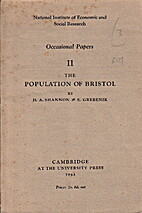 The population of Bristol by H. A. Shannon