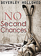 No Second Chances (Chances, #1) by Beverley…