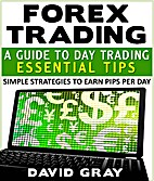 Forex Trading : A Guide To Day Trading…