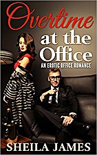 Office Erotica: OVERTIME AT THE OFFICE - A…