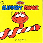 Slippery Snake (Giggles) by Tony Hutchings