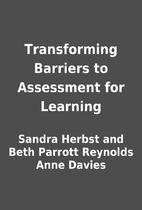 Transforming Barriers to Assessment for…