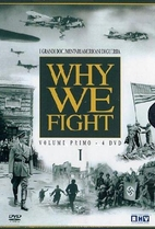 Why We Fight: Vol. 1 & 2: Prelude to War /…