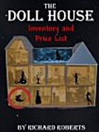The Doll House: Inventory by Richard Roberts