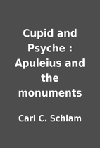 Cupid and Psyche : Apuleius and the…
