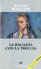 The Girl with the Plait by Dacia Maraini