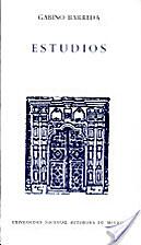 Estudios by José Fuentes Mares Gabino…