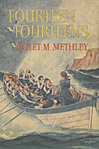 Fourteen Fourteens by Violet M. Methley