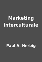 Marketing interculturale by Paul A. Herbig
