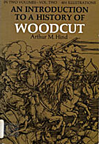 A Introduction To A History Of Woodcut…