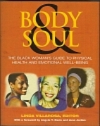 Body & Soul: The Black Women's Guide to…