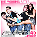 Morning After Podcast # 46