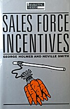 Sales Force Incentives (Marketing) by George…