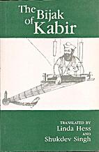 The Bijak of Kabir by Kabir