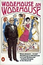 Wodehouse on Wodehouse by P.G. Wodehouse
