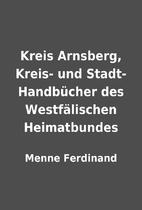 Kreis Arnsberg, Kreis- und Stadt-…