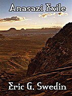 Anasazi Exile: A Science Fiction Novel by…