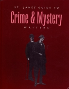 St. James Guide to Crime & Mystery Writers,…