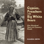Gypsies, Preachers and Big White Bears: One…
