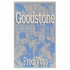 Goodstone by Fred Voss