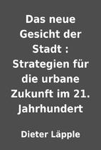 Das neue Gesicht der Stadt : Strategien…