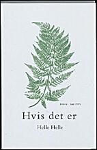 Hvis det er : roman by Helle Helle