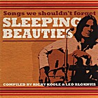 Sleeping Beauties: Songs We Shouldn't…