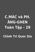 C.MÁC và PH. ĂNG-GHEN Toàn Tập - 29 by…