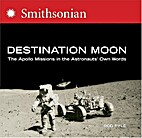 Destination Moon (Smithsonian) by Rod Pyle