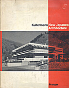 New Japanese Architecture by Udo Kultermann