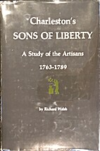 Charleston's Sons of Liberty : a study of…