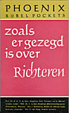 Zoals er gezegd is over Richteren by P.A.H.…