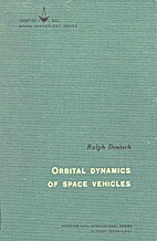 Orbital Dynamics of Space Vehicles by Ralph…