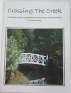 Crossing the Creek: A Practical Guide to…