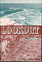 Lookout : The Story of a Mountain by Robert…