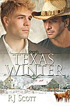 Texas Winter (Sequel to The Heart of Texas)…
