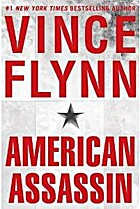 American Assassin: A Thriller by Vince Flynn