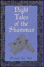 Night Tales of the Shammas by Michael Jay…