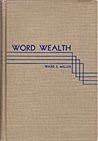 Word wealth by Ward S. Miller