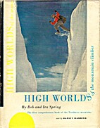 High Worlds of the Mountain Climber by…