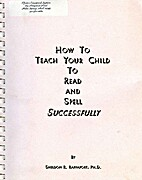 How to teach your child to read and spell…