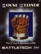 BattleTech: House Steiner (The Lyran…
